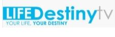 Life Destiny TV Live