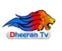 Dheeran TV Live